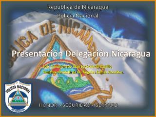 Presentaci�n Delegaci�n Nicaragua