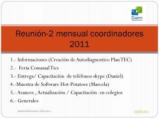 Reunión-2 mensual coordinadores 2011