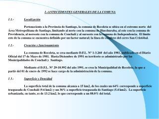 1.- ANTECEDENTES GENERALES  DE LA COMUNA 1.1.- Localización