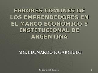 ERRORES COMUNES DE  LOS EMPRENDEDORES EN EL MARCO ECONÓMICO E INSTITUCIONAL DE ARGENTINA