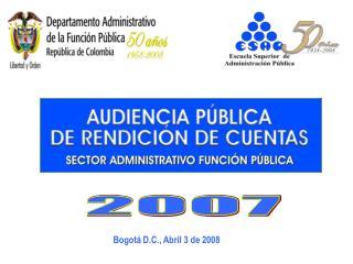 Bogotá D.C., Abril 3 de 2008