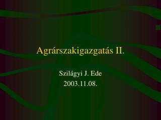 Agrárszakigazgatás II.