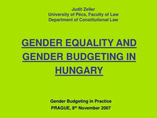 GENDER EQUALITY AND GENDER BUDGETING IN HUNGARY