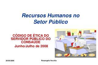 Recursos Humanos no Setor Público