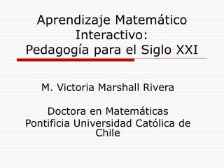 Aprendizaje Matemático Interactivo:  Pedagogía para el Siglo XXI