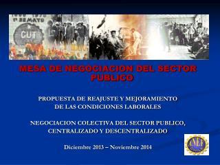 MESA DE NEGOCIACION DEL SECTOR PUBLICO PROPUESTA DE REAJUSTE Y MEJORAMIENTO