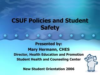 CSUF Policies and Student Safety