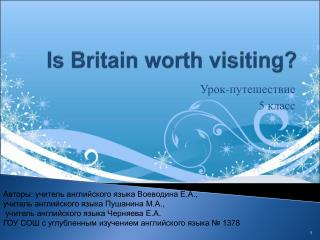 Is Britain worth visiting?