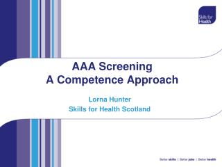 AAA Screening A Competence Approach