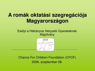 A romák oktatási szegregációja Magyarországon
