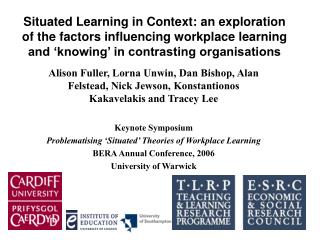 Situated Learning in Context: an exploration of the factors influencing workplace learning and  knowing  in contrasting