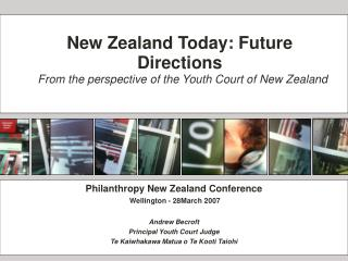 New Zealand Today: Future Directions  From the perspective of the Youth Court of New Zealand