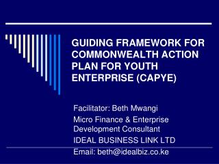 GUIDING FRAMEWORK FOR COMMONWEALTH ACTION PLAN FOR YOUTH ENTERPRISE (CAPYE)