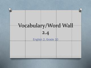 Vocabulary/Word Wall 2.4