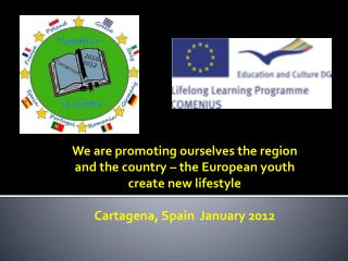 We are promoting ourselves the region and the country – the European youth create new lifestyle