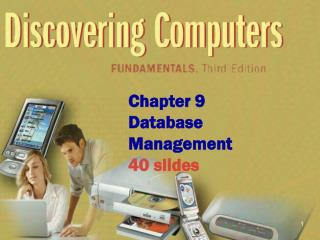 Chapter 9 Database Management 40 slides