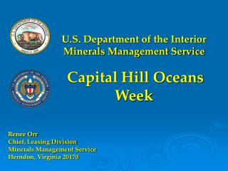 U.S. Department of the Interior Minerals Management Service Capital Hill Oceans Week