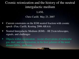 Cosmic reionization and the history of the neutral intergalactic medium LANL