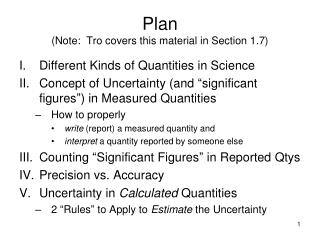 Plan  (Note:  Tro covers this material in Section 1.7)