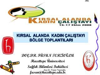 KIRSAL  AL ANDA KADIN ÇALIŞTAYI  BÖLGE TOPLANTILARI