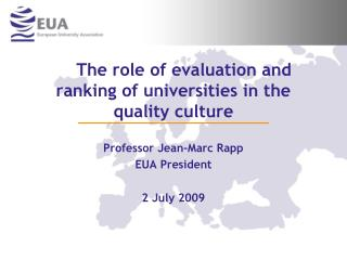 The role of evaluation and ranking of universities in the quality culture