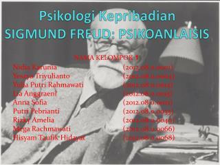 Psikologi Kepribadian SIGMUND FREUD: PSIKOANLAISIS