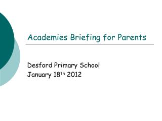 Academies Briefing for Parents