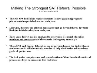 Making The Strongest SAT Referral Possible by Donald J. Frazier, Ph.D.