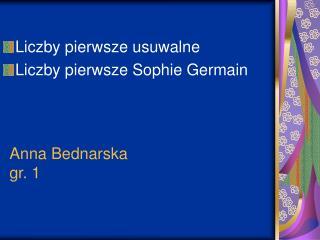 Anna Bednarska gr. 1