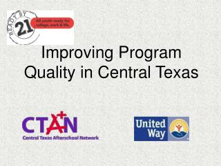 Improving Program Quality in Central Texas
