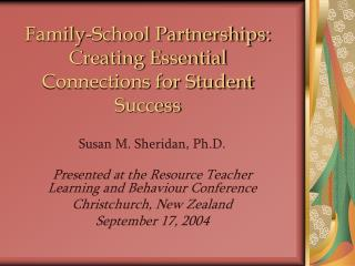 Family-School Partnerships: Creating Essential Connections for Student Success