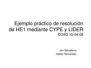 Ejemplo práctico de resolución de HE1 mediante CYPE y LIDER COIIG 10-04-08