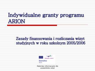 Indywidualne granty programu ARION