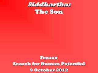 Siddhartha: The Son