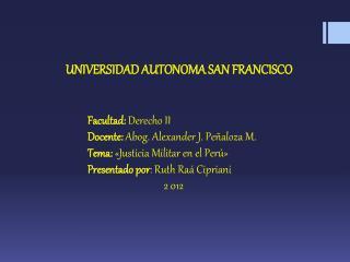 UNIVERSIDAD AUTONOMA SAN FRANCISCO