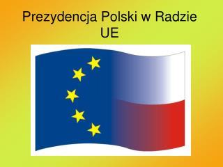 Prezydencja Polski w Radzie UE