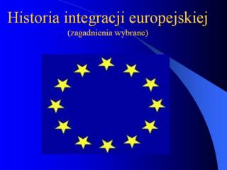 Idea integracji europejskiej po II wojnie światowej