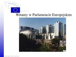 Witamy w Parlamencie Europejskim