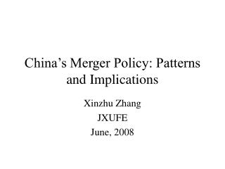 China's Merger Policy: Patterns and Implications