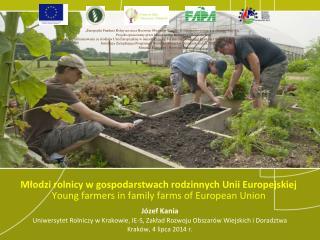 Józef Kania Uniwersytet Rolniczy w Krakowie, IE-S, Zakład Rozwoju Obszarów Wiejskich i Doradztwa