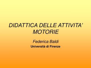 DIDATTICA DELLE ATTIVITA  MOTORIE