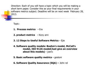 Topic: Process  metrics   -  Era 2. product  metrics   -  Kizzy ann