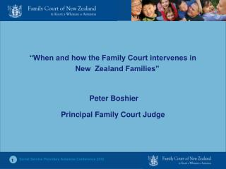 """When and how the Family Court intervenes in New  Zealand Families""  Peter Boshier"