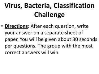 Virus, Bacteria, Classification Challenge