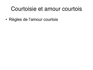 Courtoisie et amour courtois