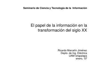 Seminario de Ciencia y Tecnología de la  Información