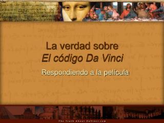 La verdad sobre   El c digo Da Vinci