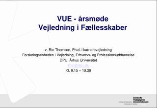 VUE - �rsm�de Vejledning i F�llesskaber