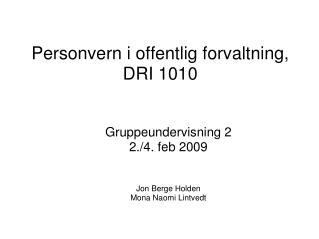 Personvern i offentlig forvaltning , DRI 1010