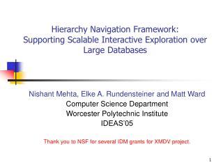 Nishant Mehta, Elke A. Rundensteiner and Matt Ward Computer Science Department